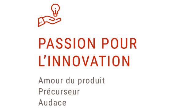 passion pour l'innovation